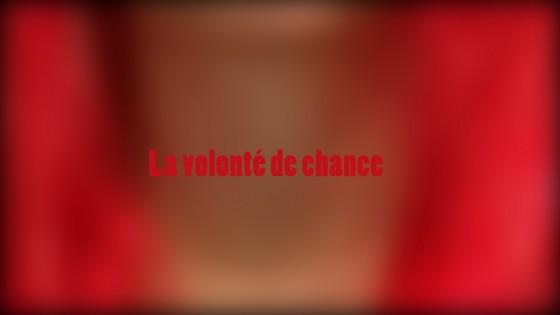 volonté de chance_768