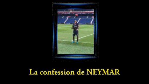 La confession de NEYMAR